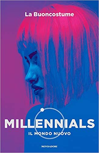 Findings from the book: MILLENNIALS, un mondo nuovo by La Buoncostume